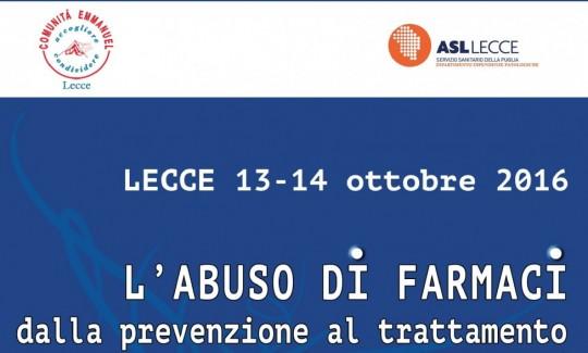 USO E ABUSO DI FARMACI - Convegno a Lecce il 13-14/ottobre 2016 Istituto di Salute e Medicina Spirituale